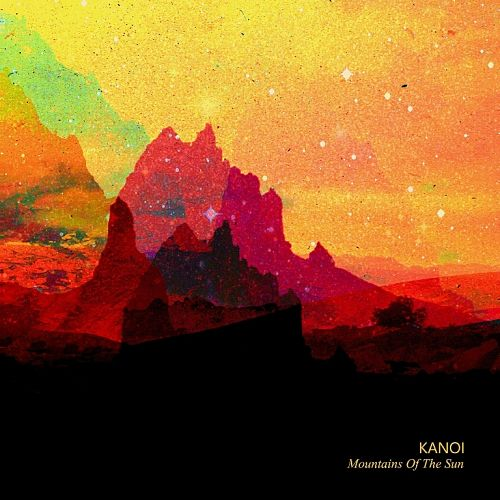 Kanoi - Mountains Of The Sun (2016) 320 kbps
