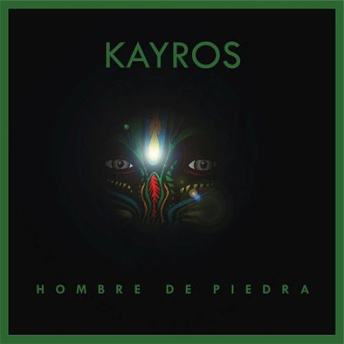 Kayros - Hombre De Piedra (2016) 320 kbps