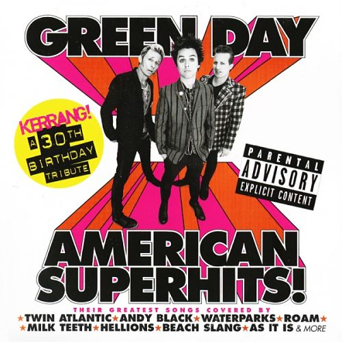 Kerrang! presents: Green Day – American Superhits! (Tribute album) (2016)