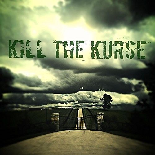 Kill the Kurse - Kill the Kurse (2016) 320 kbps