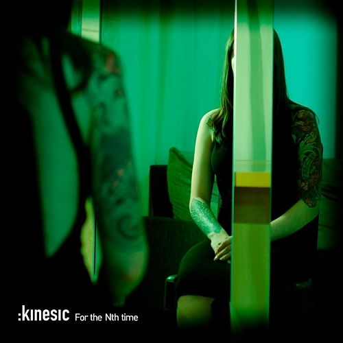Kinesic - For the Nth Time (2016) 320 kbps