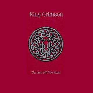 King Crimson - On (And Off) The Road (Box Set) (2016) 320 kbps + Scans