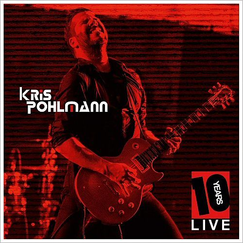 Kris Pohlmann - 10 Years Live (2016) 320 kbps