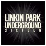 Linkin Park – LPU 16 (Underground Sixteen) (2016) 320 kbps