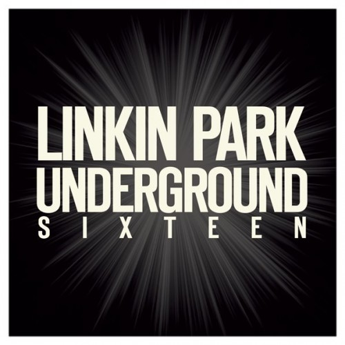 Linkin Park - LPU 16 (Underground Sixteen) (2016) 320 kbps