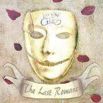 Live Like Glass – The Last Romance (2016) 320 kbps