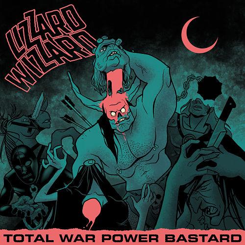 Lizzard Wizzard - Total War Power Bastard (2017) 320 kbps