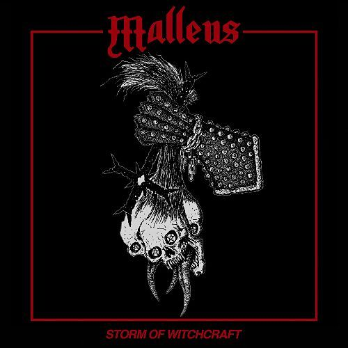 Malleus - Storm Of Witchcraft (EP) (2016) 320 kbps