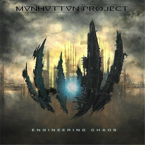 Manhattan Project - Engineering Chaos (2016) 320 kbps