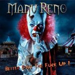 Manu Reno – Better Shut The Fuck Up! (2016) 320 kbps