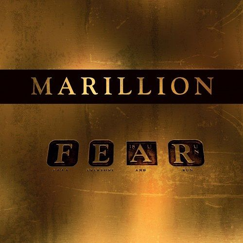 Marillion – F E A R (F*** Everyone And Run) (2016) 320 kbps