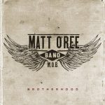 Matt O'Ree Band – Brotherhood (2016) 320 kbps