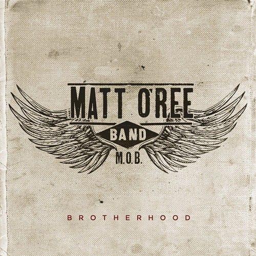 Matt O'Ree Band - Brotherhood (2016) 320 kbps