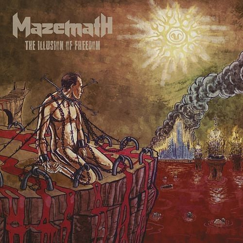 Mazemath - The Illusion Of Freedom (2016) 320 kbps