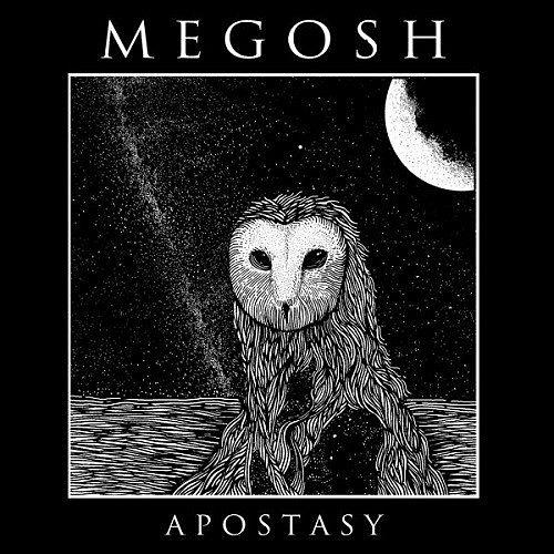 Megosh - Apostasy (2016) 320 kbps