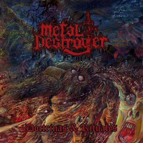 Metal Destroyer - Doctrinas & Rituales (2016) 272 kbps (CD-Rip)