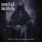 Metal Witch – Tales From The Underground (2016) 320 kbps