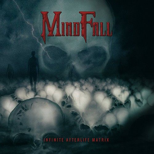 Mindfall - Infinite Afterlife Matrix (2016) 320 kbps
