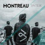 Montreau – Síntese (2016) 320 kbps