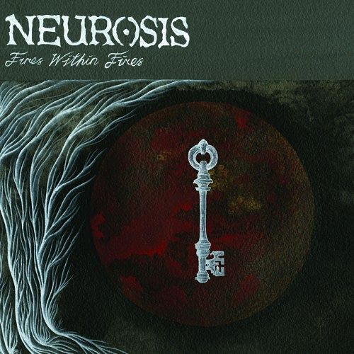 Neurosis - Fires Within Fires (2016) 320 kbps