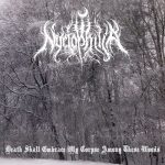 Nyctophilia – Death Shall Embrace My Corpse Among These Woods (EP) (2016) 320 kbps