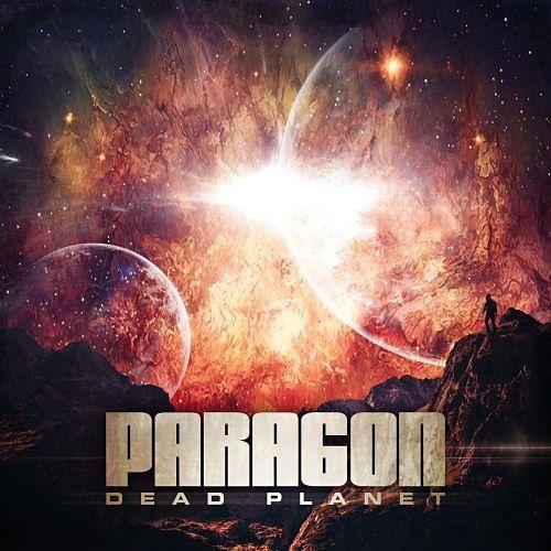 Paragon - Dead Planet (2016) 320 kbps