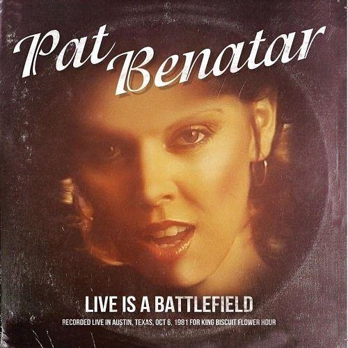 Pat Benatar - Live Is A Battlefield (Live) (2016) 320 kbps