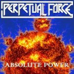 Perpetual Force – Absolute Power (2016) 320 kbps