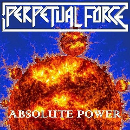 Perpetual Force - Absolute Power (2016) 320 kbps