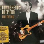 Pete Townshend's Deep End – Face The Face (Deluxe Edition) (Live) (2016) 320 kbps