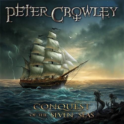 Peter Crowley - Conquest of the Seven Seas (2016) 320 kbps