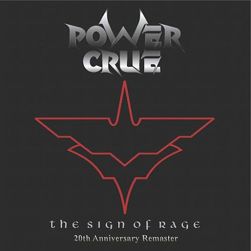 Power Crue - The Sign of Rage (20th Anniversary) [Remastered] (2016) 320 kbps