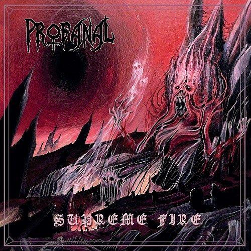 Profanal - Supreme Fire (2016) 320 kbps