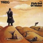 Various Artists – Prog P36: Fish Out Of Water (2015) 320 kbps