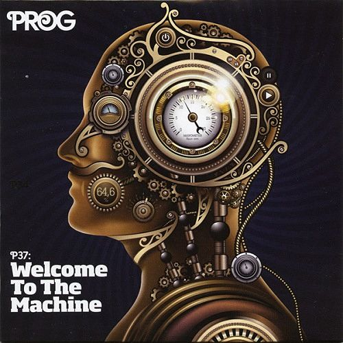 Various Artists - Prog P37: Welcome to the Machine (2015) 320 kbps