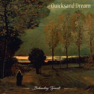 Quicksand Dream - Beheading Tyrants (2016) 320 kbps