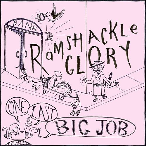 Ramshackle Glory - One Last Big Job (2016) 320 kbps