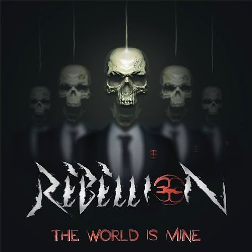 Rebellion - The World Is Mine (2016) 320 kbps