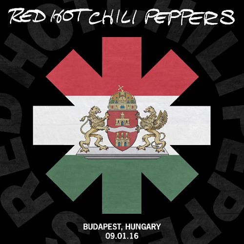 Red Hot Chili Peppers - Budapest, Hungary 09.01.16 (Live) (2016) 320 kbps