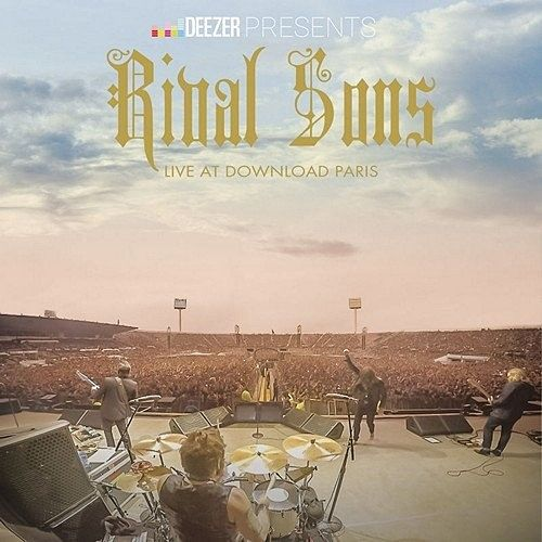 Rival Sons - Deezer Presents: Live At Download Paris (Live) (2016) 320 kbps