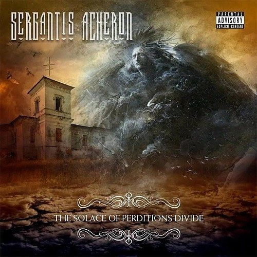Sergantis Acheron - The Solace Of Perditions Divide (2016) 320 kbps