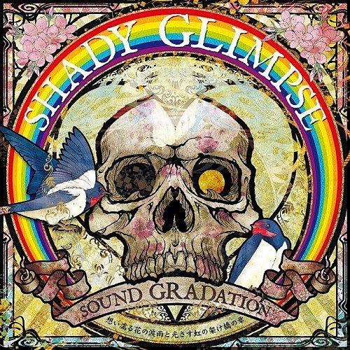 Shady Glimpse - Sound Gradation ~想い濡る花の涙雨と光さす虹の架け橋の章~ [Compilation] (2016) 320 kbps