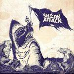 Shark Attack – Shark Attack (2016) 320 kbps