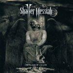 Shatter Messiah – Orphans Of Chaos (2016) 320 kbps
