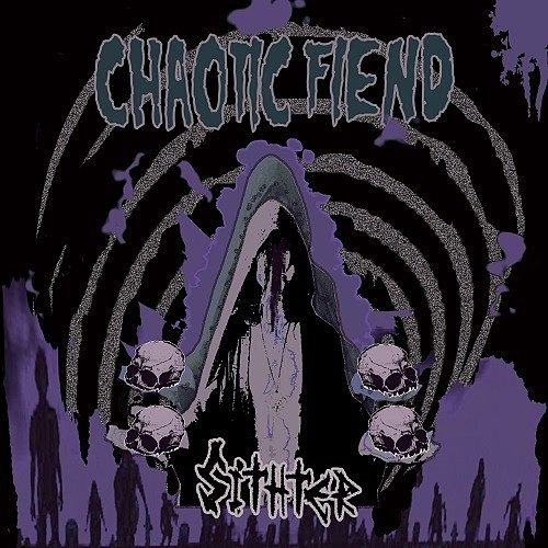 Sithter - Chaotic Fiend (2016) 320 kbps