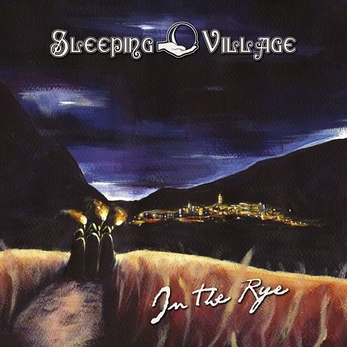 Sleeping Village - In the Rye (2016) 320 kbps