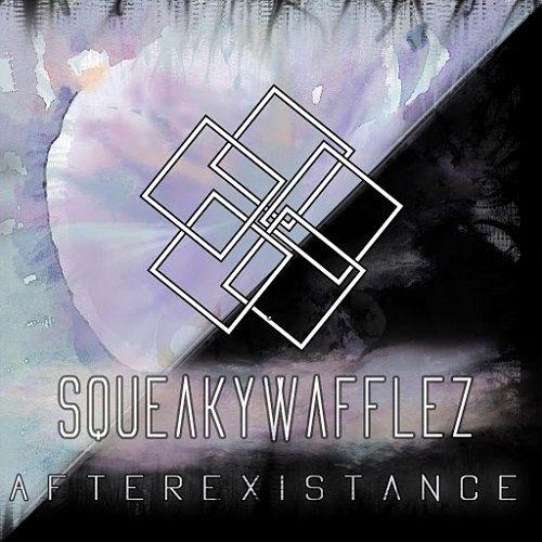 SqueakyWafflez - Afterexistance (2016) 320 kbps