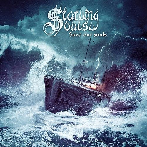Starving Souls - Save Our Souls (2016) 320 kbps