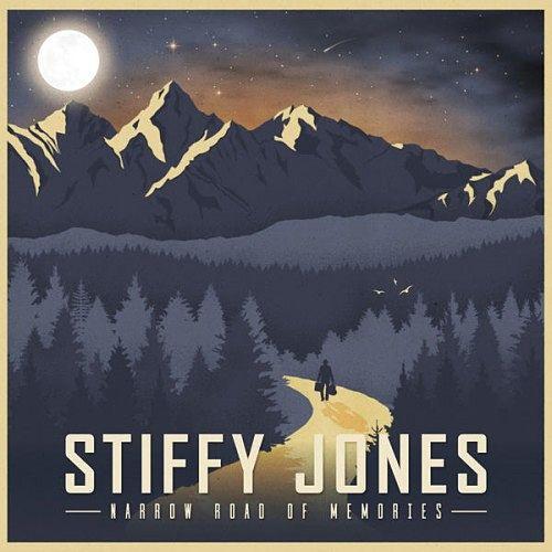 Stiffy Jones - Narrow Road Of Memories (2016) 320 kbps