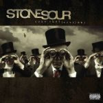 Stone Sour – Come What(ever) May (10th Anniversary Edition) (2016) 320 kbps